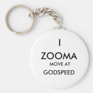 ZOOMA, I, GODSPEED, MOVE AT KEYCHAIN