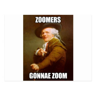 Zoomers Gonna Zoom Classic Postcard