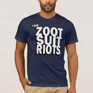 Zoot Suit Riots Stacked Text T-Shirt