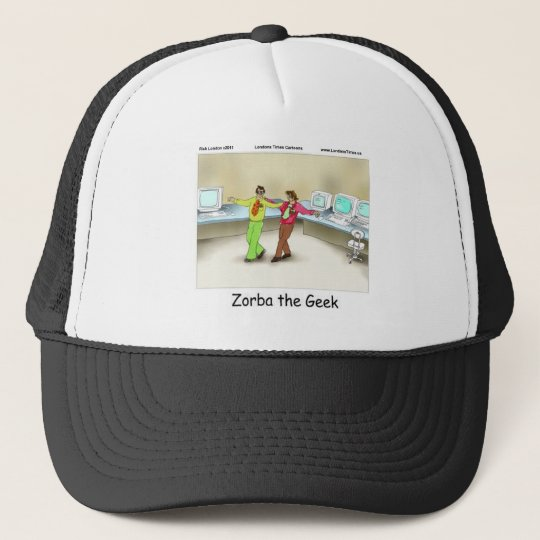 Zorba The Geek Funny Gifts Tees Mugs & Cards Trucker Hat