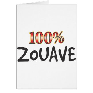 Zouave 100 Percent Greeting Card