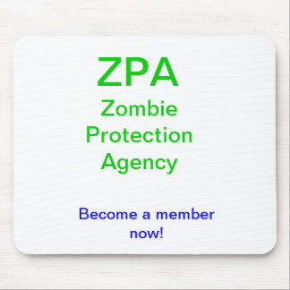 ZPA Zombie Protection Agency Mouse Pad