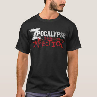Zpocalypse: I helped start the infection! (M) T-Shirt