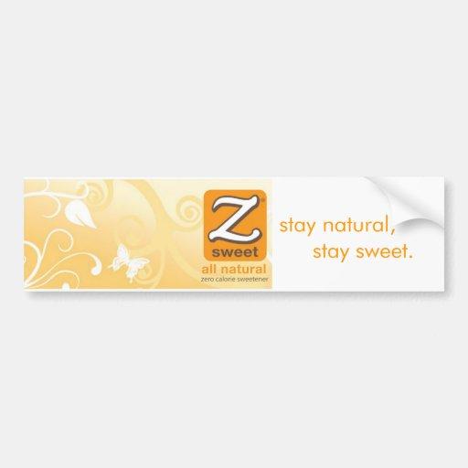 "Zsweet® ""stay natural, stay sweet"" Bumper Sticker"