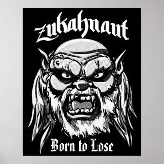 Zukahnaut llevado para perder el poster