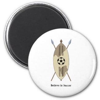 Zulu Shield,believe in soccer. 2 Inch Round Magnet