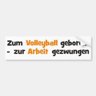 Zum Volleyball geboren Bumper Sticker