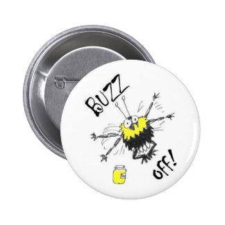 ¡Zumbido apagado! Insignia del botón Pin Redondo De 2 Pulgadas