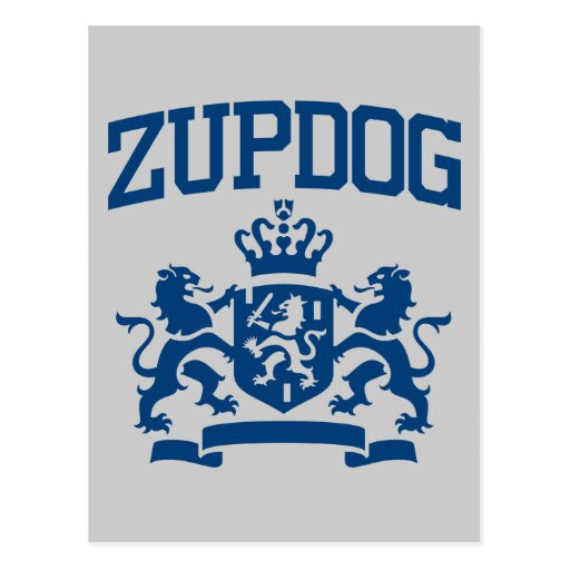 Zupdog? What's Zupdog?  Exactly. Post Cards