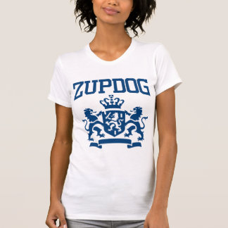 Zupdog? What's Zupdog?  Exactly. T-Shirt