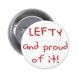 ¡Zurdo y orgulloso de él! En texto rojo Pin Redondo 5 Cm