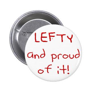 ¡Zurdo y orgulloso de él! En texto rojo Pin Redondo De 2 Pulgadas