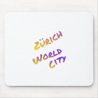 Zürich world city, colorful text art mouse pad