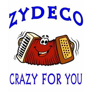 Zydeco Crazy For You shirt