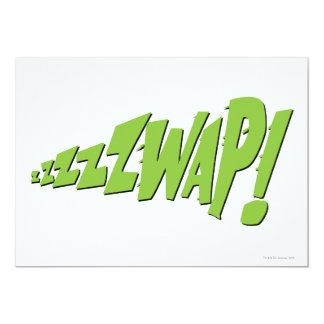 """¡ZZZZZWAP! INVITACIÓN 5"""" X 7"""""""